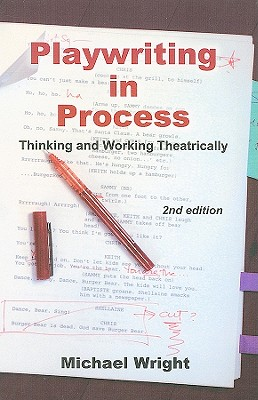 Playwriting in Process By Wright, Michael